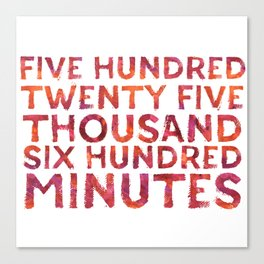 Five Hundred Minutes Canvas Print