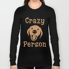 Crazy Dog Person [FOR WHITE] Long Sleeve T-shirt