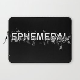 "Word ""Ephemeral"" in a minimal design Laptop Sleeve"