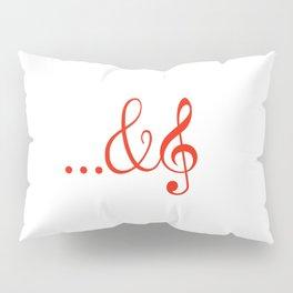 ...and music Pillow Sham