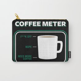 Coffee meter Carry-All Pouch