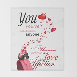 Deserving love Throw Blanket
