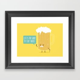 Life too short.. Framed Art Print