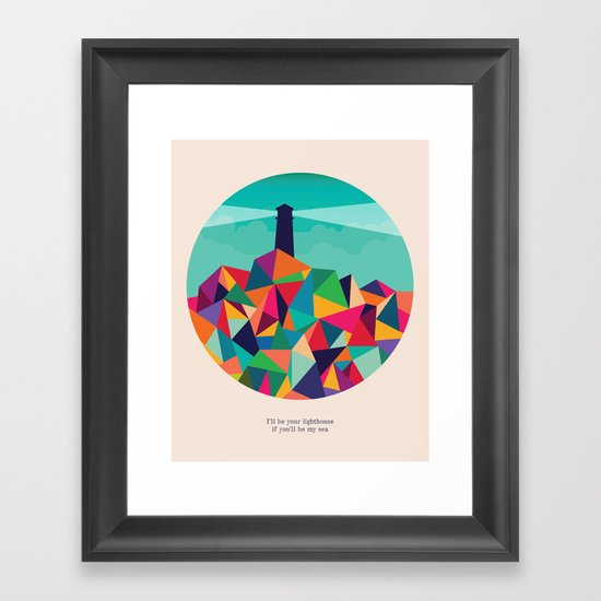 I'll be your lighthouse if you'll be my sea Framed Art Print
