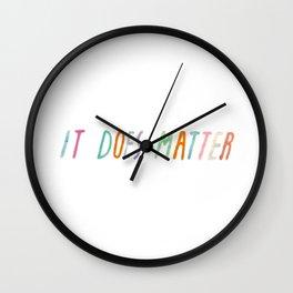 It Does Matter Wall Clock