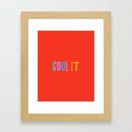 Cool It Framed Art Print