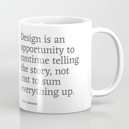 Design - Quotable Series Coffee Mug