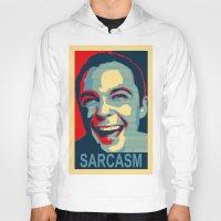 sarcasm Hoodies featuring Sarcasm by kelpie