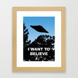I Want to Believe poster Framed Art Print