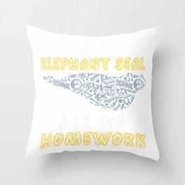 My Elephant Seal Ate My Homework Pup Kid Back To School T-Shirt Throw Pillow
