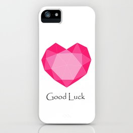 Love, Good Luck iPhone Case
