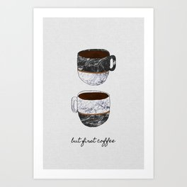 But First Coffee, Coffee Quote Art Print