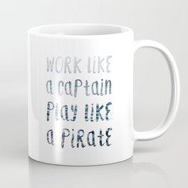 Play Like A Pirate Coffee Mug