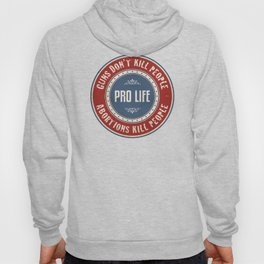 Abortions Kill People Hoody