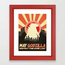 """""""May Godzilla destroy this home last"""" Classic Movie Poster Framed Art Print"""
