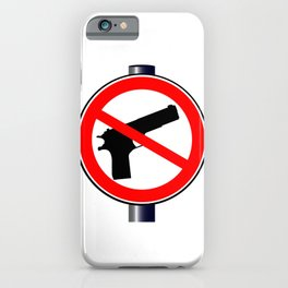 No Guns Alowed iPhone Case