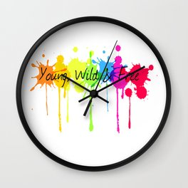 Young, Wild and Free Wall Clock