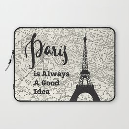 Paris is Always a Good Idea - Vintage Map Laptop Sleeve