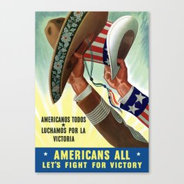 Americans All - Let's Fight For Victory  Canvas Print