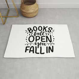 Books fall open, you fall in - bookaholic humor quotes handwriting typography Rug