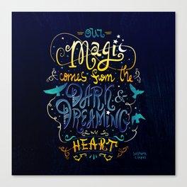 Our Magic Canvas Print