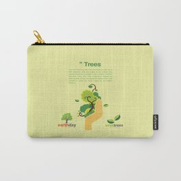 Save Trees Carry-All Pouch