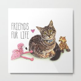Friends Fur Life - Forever Together Heart Love Metal Print