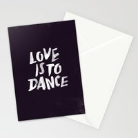 Love is to Dance Stationery Cards