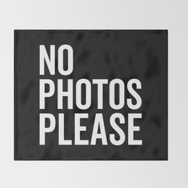 No Photos Please 2 Funny Quote Throw Blanket