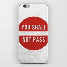 you shall not pass iPhone & iPod Skin
