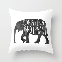 Completely Irrelephant Throw Pillow