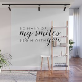 Printable - So many of my smiles begin with you Baby quotes Poster Sign Black and white simple Cute Wall Mural
