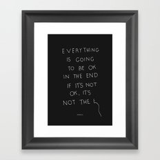 It Is OK Framed Art Print