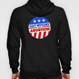 Gay Witches For Abortion Hoody