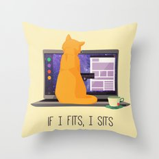 If I Fits, I Sits Throw Pillow