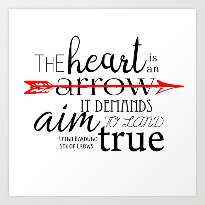 Image result for the heart is an arrow six of crows