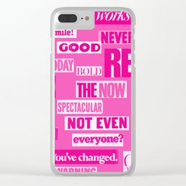 PINK WORDS OF WISDOM Clear iPhone Case