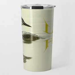Lets go Fishing, grebe reflecting on water with text. Travel Mug