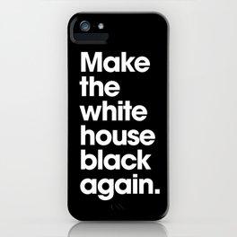 Make America Great Again (Black) iPhone Case