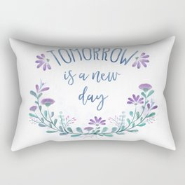 Tomorrow Is A New Day Rectangular Pillow