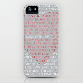 All You Need is... iPhone Case