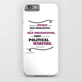 Audre Lorde: Caring for Self iPhone Case
