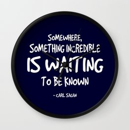 Knowledge is Incredible Quote - Carl Sagan Wall Clock