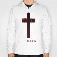 true blood Hoodies featuring True Blood Revese (THE CROSS) by Brandon sawyer