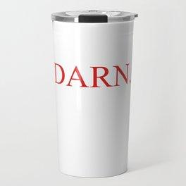 Damn Censored to Darn Travel Mug