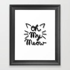 OH MY MEOW Framed Art Print