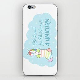 All I want for Christmas is a Unicorn iPhone Skin