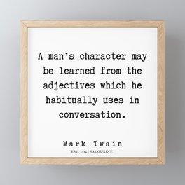 102     | Mark Twain Quotes | 190730 Framed Mini Art Print