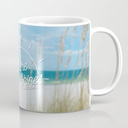 Live Where the Sun Shines Coffee Mug