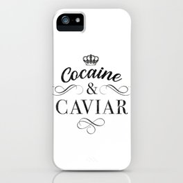 Cocaine And Caviar Drugs Party Rave Techno Festival Molly  design iPhone Case